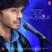 Aap Se Mausiiquii songs lyrics