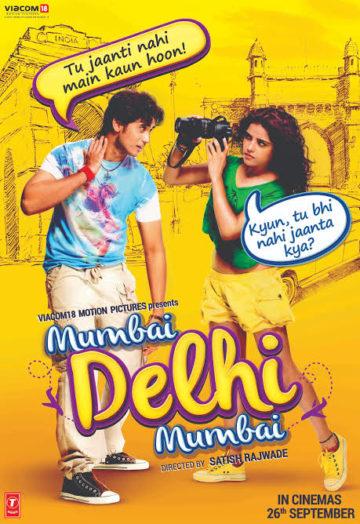 Mumbai Delhi Mumbai Songs Lyrics