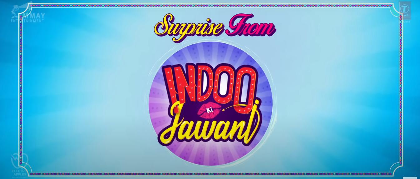 Indoo Ki Jawani Song Lyrics