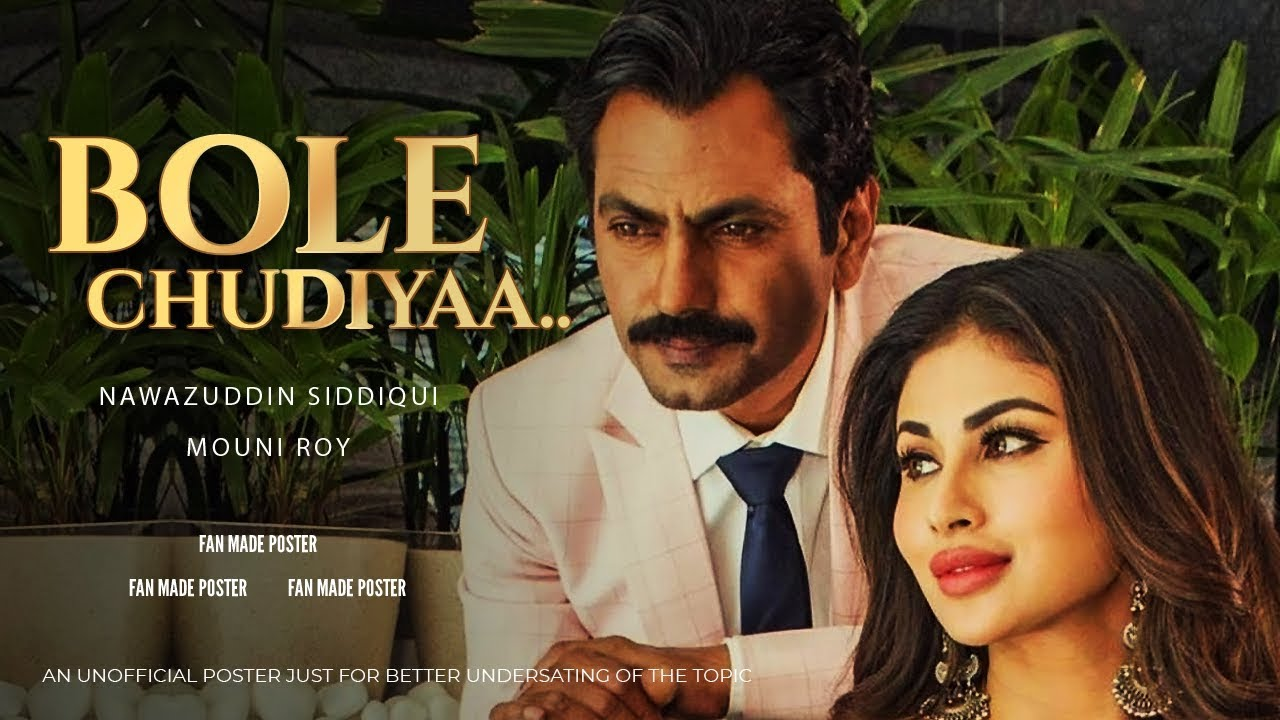 Bole Chudiyan Song Lyrics